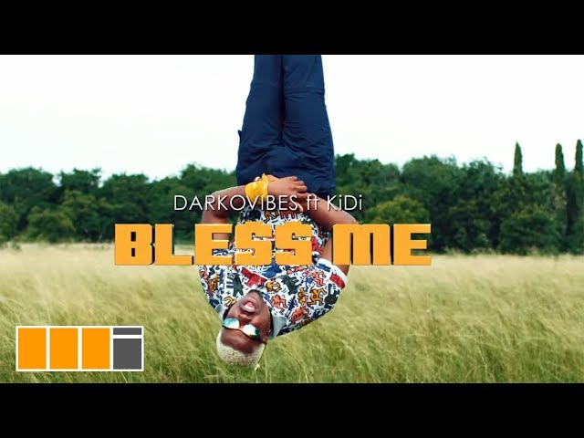 Darkovibes - Bless Me ft. KiDi (Official Video)