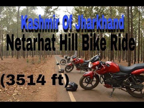 Jharkhand , NETARHAT hill bike road trip - झारखण्ड का कश्मीर। - PART-1
