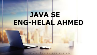 03-Java SE (Introducing the Java and Oracle Platforms Part 2) By Eng-Helal Ahmed | Arabic