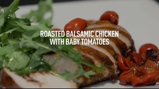 Roasted Balsamic Chicken with Baby Tomatoes by Panasonic