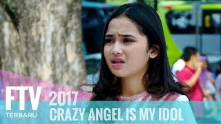 Video FTV Syifa Hadju & Ferly Putra - CRAZY ANGEL IS MY IDOL download MP3, 3GP, MP4, WEBM, AVI, FLV Juni 2018