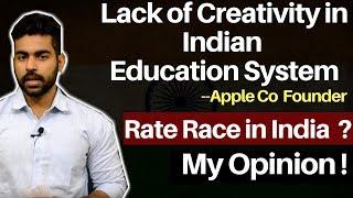 Lack of Creativity in Indian Education System | Apple Co Founder Steve Wozniak | Praveen Dilliwala