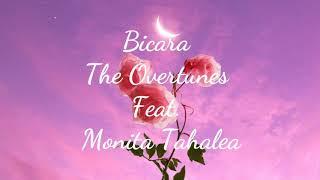 Lirik Lagu Bicara - The Overtunes Feat. Monita Tahalea