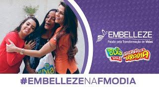 Baixar Embelleze na FM O Dia