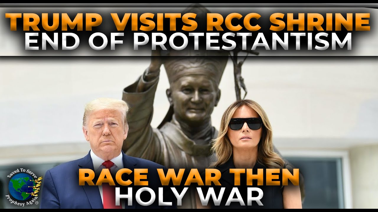 Trump Visits John Paul II Shrine signaling End of Protestant Reformation. RACE WAR then HOLY WAR!
