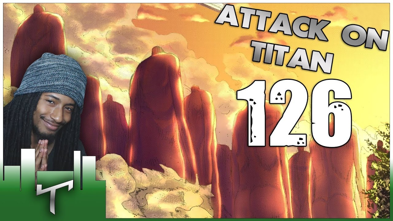 Download Together   Attack on Titan Manga Chapter 126 - Live Reaction   進撃の巨人 126