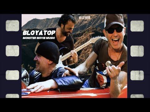 BloYaTop   Monster Movie Music