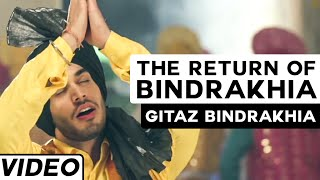 The Return of Bindrakhia | Gitaz Bindrakhia Feat. Popsy | Hit Punjabi Bhangra Song