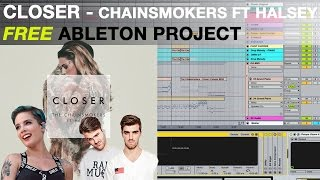 Closer The Chainsmokers Ft Halsey Free Ableton Project : Zevenx Remake