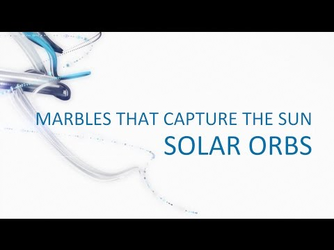 Solar orbs: marbles which capture the power of the sun.