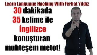35 Kelime İle 30 Dk. İngilizce Konuş (İngiltereye git yaşa) İngilizce öğreniyorum ve konuşuyorum...
