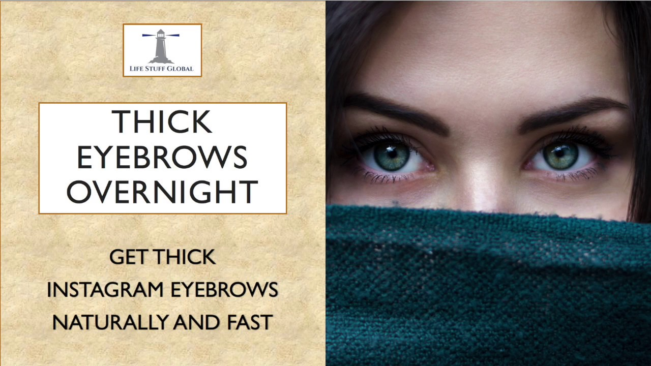 Get Thick Eyebrows Overnight Naturally And Fast Youtube