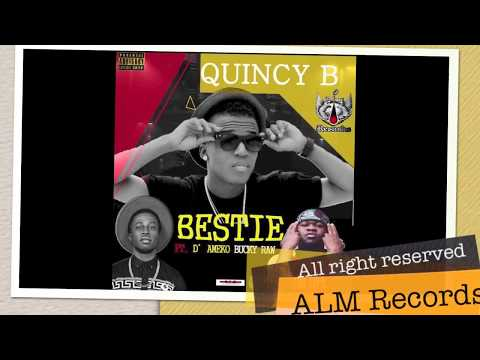 Quincy B ft Bucky Raw & D'Ameko - Bestie(Official Audio)