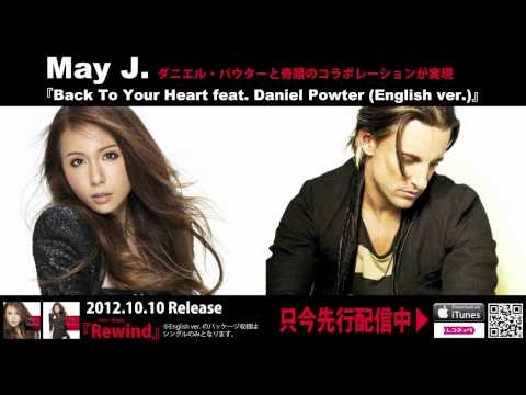 May J. / Back To Your Heart feat. Daniel Powter (English ver.)