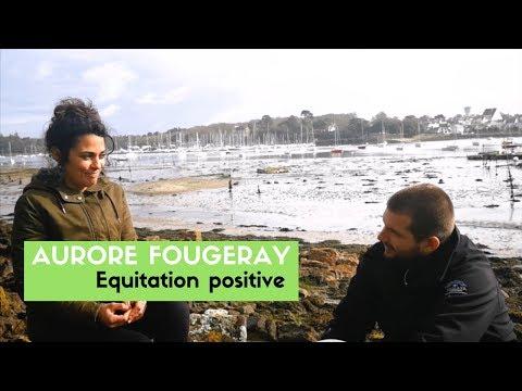 DIALOGUE #1 - Aurore Fougeray | Equitation positive