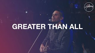 greater than all hillsong worship
