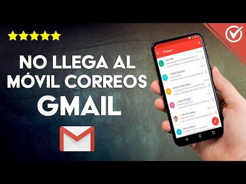 'No me Llegan al Celular los Correos de Gmail' - Solución Efectiva