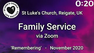 St Luke's Reigate, November Family Service