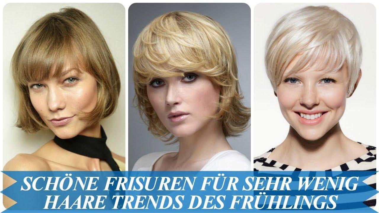Schöne Frisuren Für Sehr Wenig Haare Trends Des Frühlings 2018 Youtube