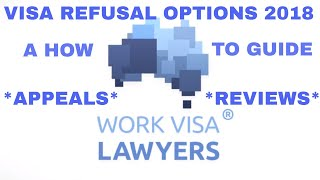 2019 Australian Visa Refusal Notification Options - Appeal & Review Process (Tribunal & Ministerial)