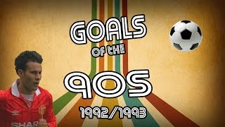 Goals of the 90s | top 10 | 92/93 | retro football