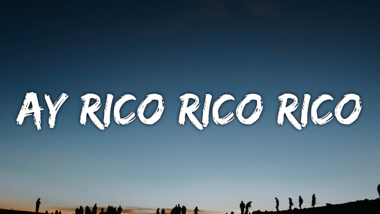 Download Ay rico rico rico (Letra) Alo Michael [TikTok Song]