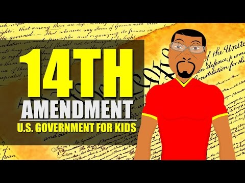 What is the 14th Amendment? (U.S. Government for kids) The 14th Amendment & Black History