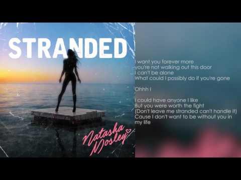 Natasha Mosley- Stranded (Lyrics)