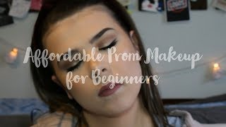 AFFORDABLE PROM MAKEUP FOR BEGINNERS TUTORIAL