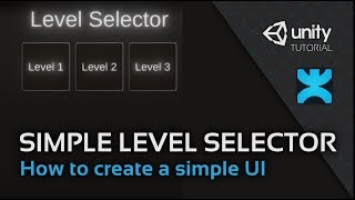 Simple Level Selector - How to create a simple UI in Unity - 9 - DoozyUI Video Tutorial