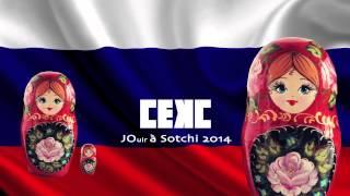 Cekc ou JOuir à Sotchi 2014