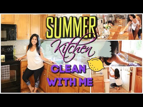 KITCHEN SUMMER 🍋CLEAN WITH ME!  || SUMMER CLEANING TIPS ✅|| CLEANING MOTIVATION