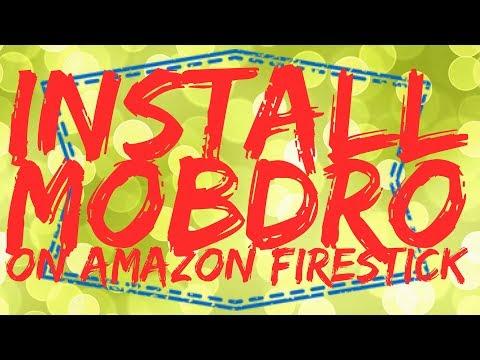 How to Install Mobdro APK on Amazon Firestick