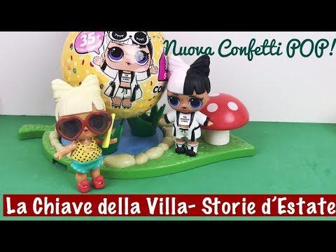 La Chiave della Villa  Scarto LOL SURPRISE CONFETTI POP! Storia d'Estate N.2 thumbnail