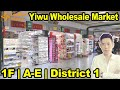 Yiwu China Commodity City | 1F | A-E | District 1 | Yiwu Market China
