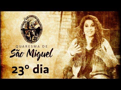 23º Dia da Quaresma de São Miguel Arcanjo