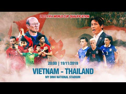 TRỰC TIẾP | VIỆT NAM - THÁI LAN | VÒNG LOẠI WORLD CUP 2022 | VFF CHANNEL