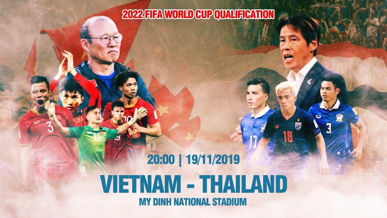 FULL | VIỆT NAM – THÁI LAN | VÒNG LOẠI WORLD CUP 2022 | VFF CHANNEL