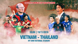 FULL | VIỆT NAM - THÁI LAN | VÒNG LOẠI WORLD CUP 2022 | VFF CHANNEL