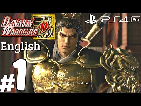 Dynasty Warriors 9 - Gameplay Walkthrough Part 1 - Lu Bu Story [PS4 Pro]