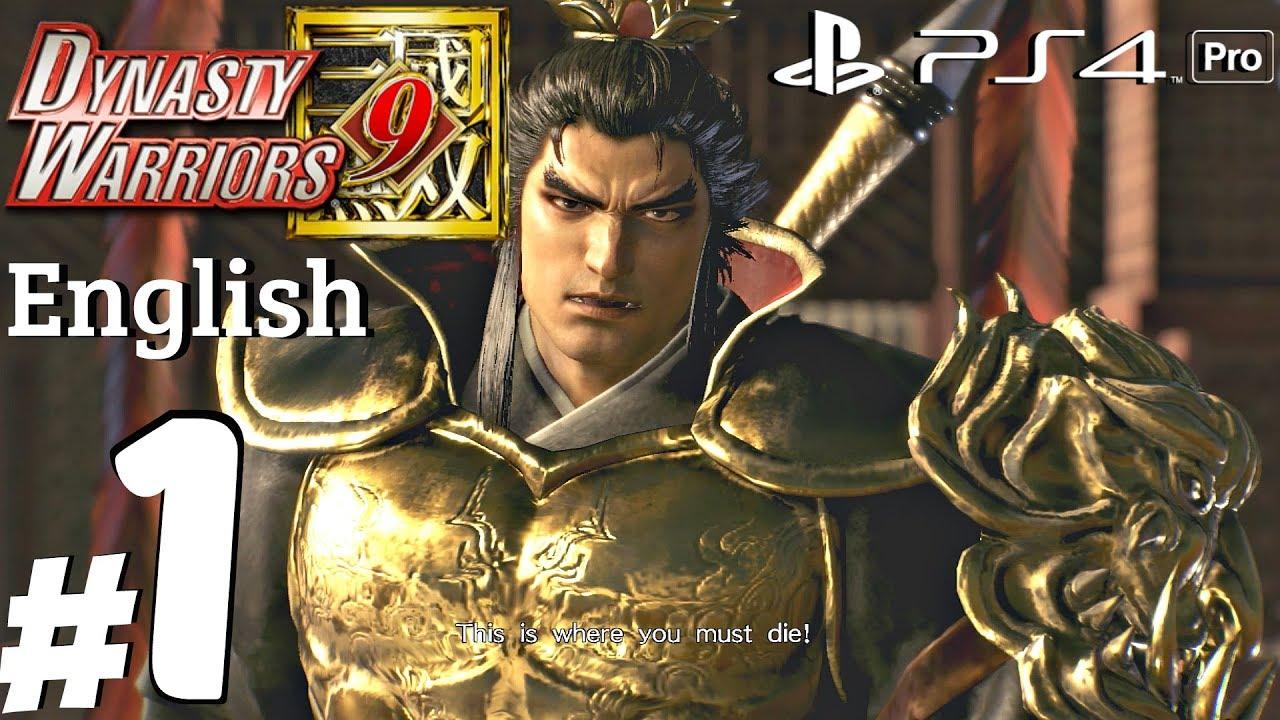 Dynasty Warriors 9 – Gameplay Walkthrough Part 1 – Lu Bu Story [PS4 Pro]
