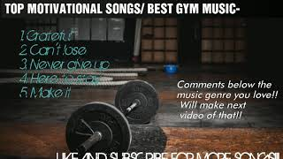 Top 5 motivationa songs| best workout songs| english music |gym/workout motivation|january2019| mp3