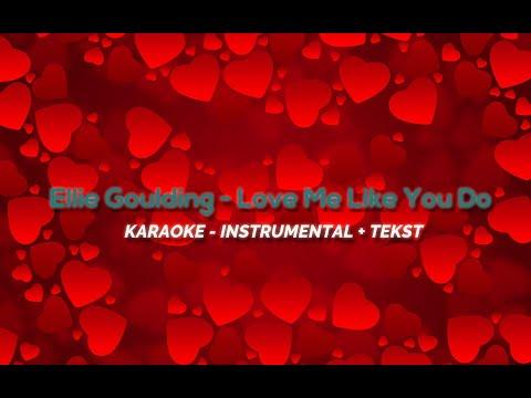 [KARAOKE] ELLIE GOULDING - LOVE ME LIKE YOU DO |SPECIAL NA WALENTYNKI|