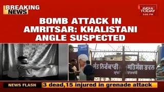 Amritsar Attack : Khalistani Groups Behind Amritsar Attack?
