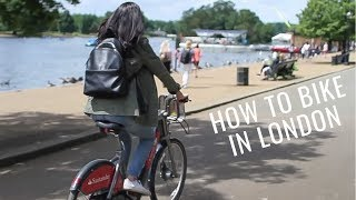 How to Rent a Bike in London | London's Boris Bikes | Love and London