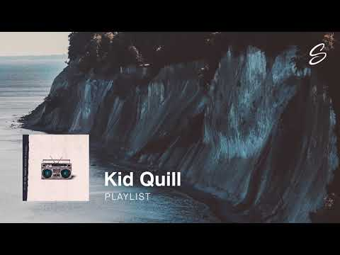 Kid Quill - Playlist
