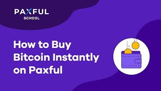 How To Buy Bitcoin Instantly On Paxful Youtube