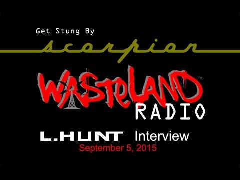 L.HUNT Interviewed On Wasteland Radio - Sep. 5, 2015