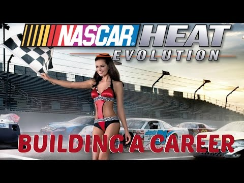 NASCAR - CAREER BUILDING THE FIRST SEASON