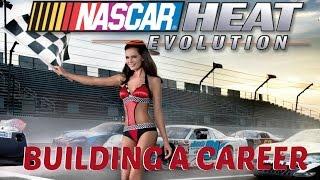 NASCAR - CAREER BUILDING THE FIRST SEASON